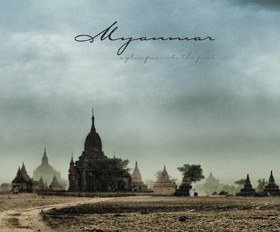Myanmar – a glimpse in to the past