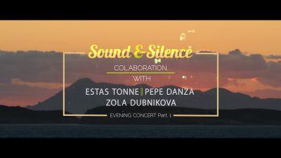 Estas Tonne ‖ Joseph Pepe Danza ‖ Zola Dubnikova @ Sound & Silence Festival [Day III Part I]